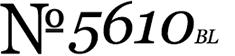 No. 5610 BL